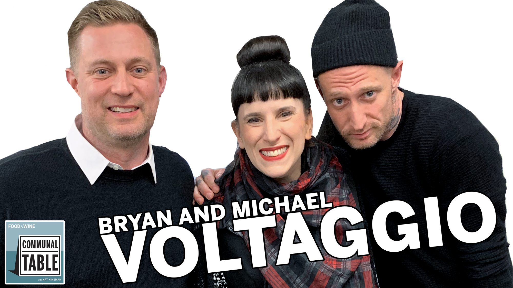 Communal Table Podcast: Bryan and Michael Voltaggio