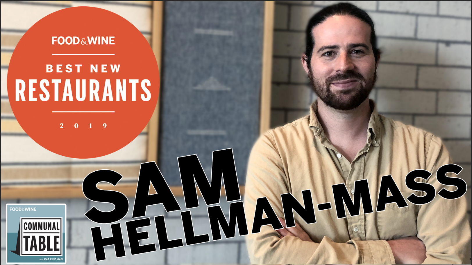 Communal Table Podcast: Sam Hellman-Mass