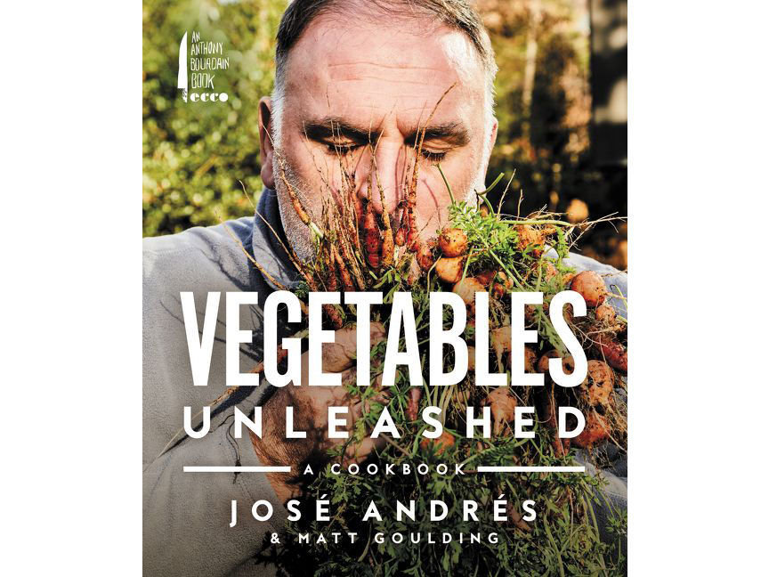 José Andrés's New Cookbook Will Change the Way You Cook With Vegetables