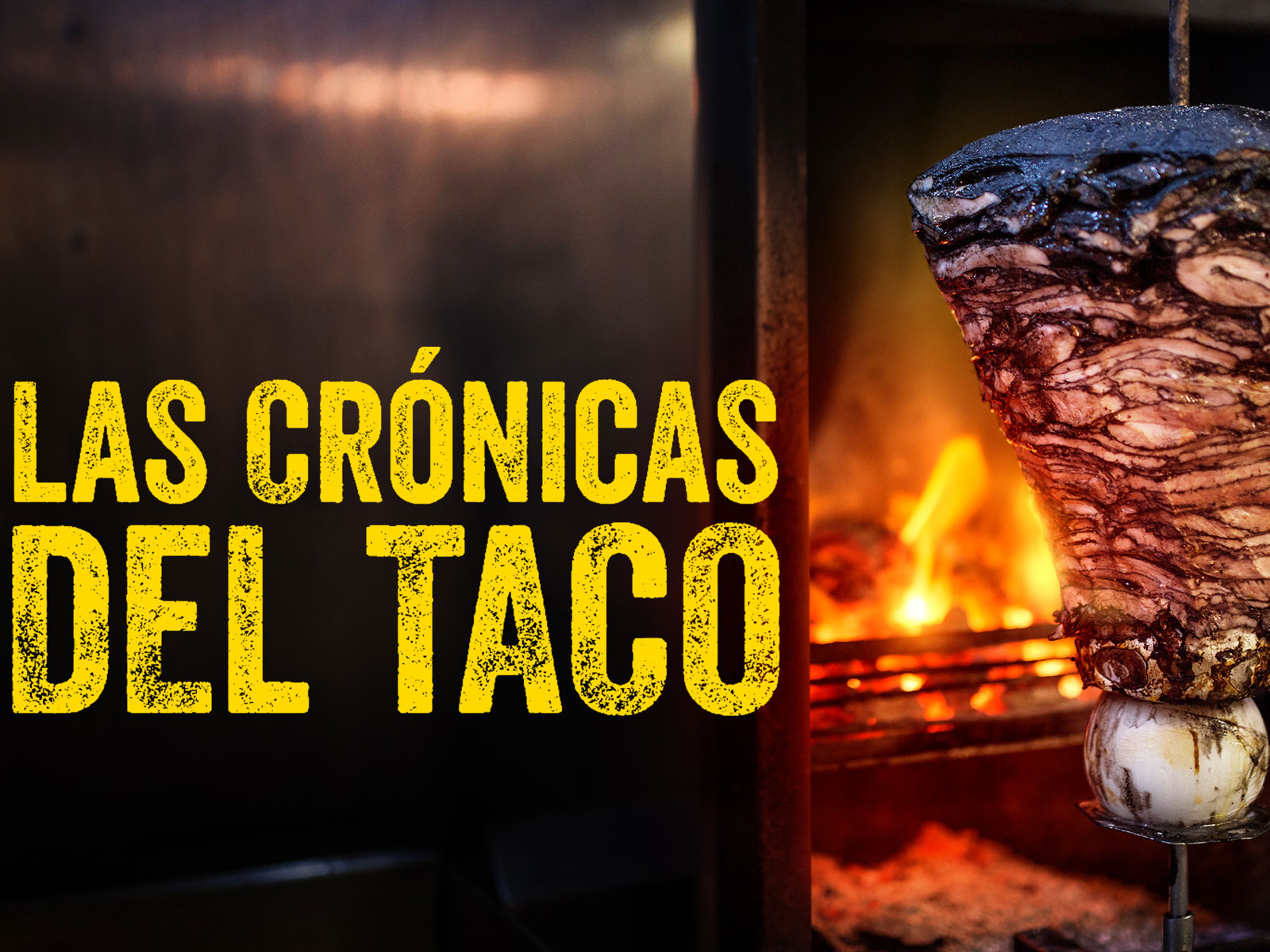 'Taco Chronicles' Is a Love Letter to Six Iconic Tacos
