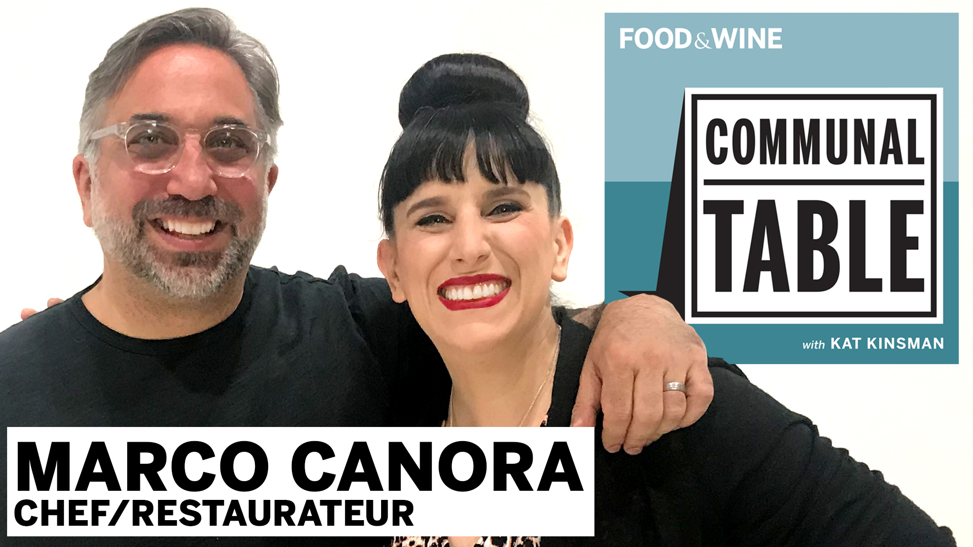 Communal Table Podcast: Marco Canora
