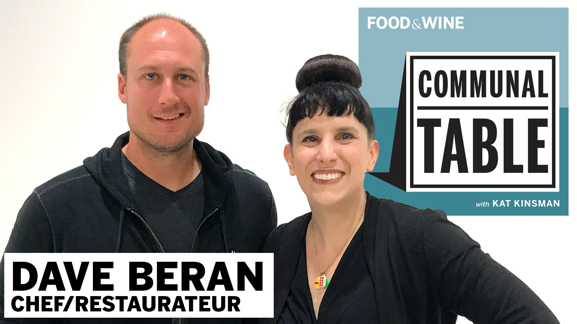 Communal Table Podcast: Dave Beran