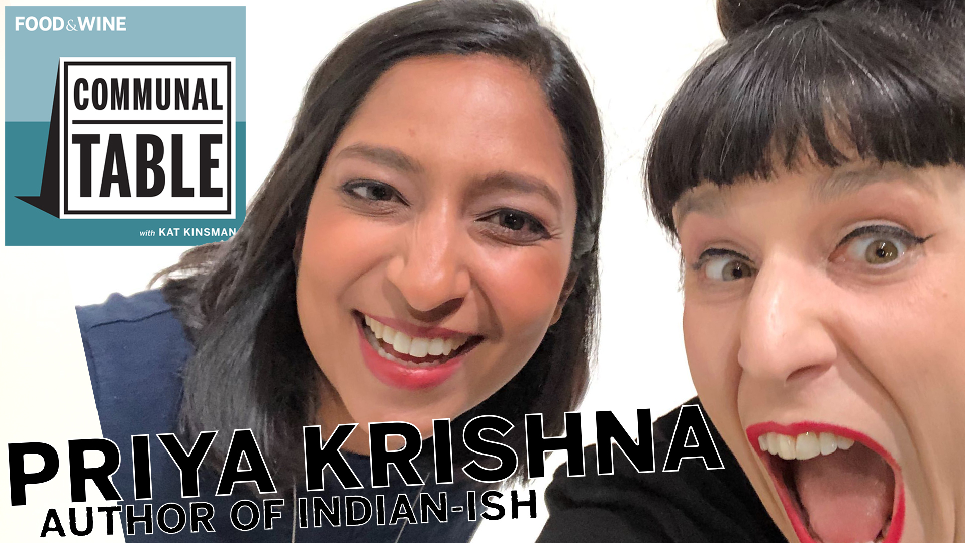 Communal Table Podcast: Priya Krishna